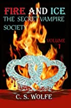 Fire and Ice the Secret Vampire Society by…
