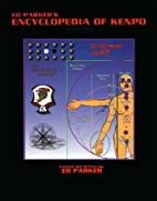 Ed Parker's Encyclopedia of Kenpo by Ed…