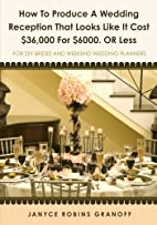 How to Produce a Wedding Reception That…