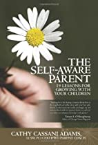 The Self-Aware Parent: 19 Lessons for…