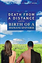 Death from a Distance and the Birth of a…