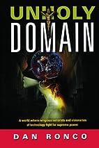 Unholy Domain by Dan Ronco