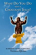 What Do You Do With a Chocolate Jesus?: An…