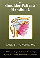 The Shoulder Patient's Handbook: A…