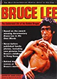 Lee, Bruce: Bruce Lee: The Celebrated Life of the Golden Dragon
