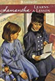 Adler, Susan S.: Samantha Learns a Lesson: A School Story (American Girls Collection)