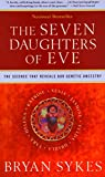 Sykes, Bryan: The Seven Daughters of Eve