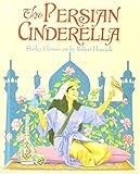 Climo, Shirley: The Persian Cinderella