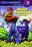 Harrison, David L.: Paul Bunyan: My Story (Step Into Reading. Step 3)