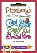 Pittsburgh and the State of Pennsylvania::…