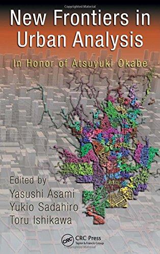new-frontiers-in-urban-analysis-in-honor-of-atsuyuki-okabe
