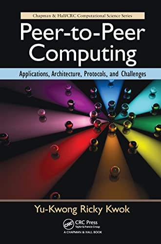 peer-to-peer-computing-applications-architecture-protocols-and-challenges-chapman-hall-crc-computational-science