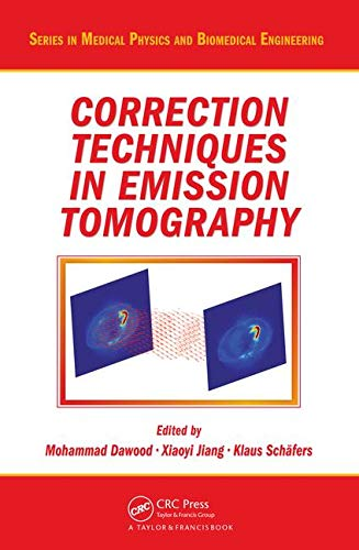 correction-techniques-in-emission-tomography-series-in-medical-physics-and-biomedical-engineering