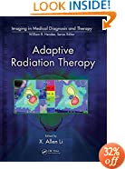 Adaptive Radiation Therapy (Imaging in Medical Diagnosis and Therapy)