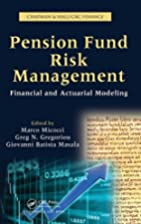 Pension Fund Risk Management: Financial and…