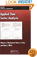 Applied Time Series Analysis (Statistics:  A Series of Textbooks and Monographs)