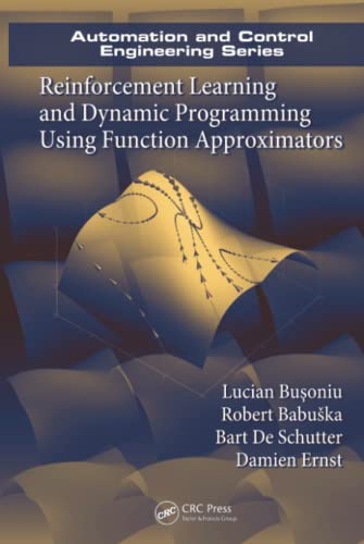 reinforcement-learning-and-dynamic-programming-using-function-approximators-automation-and-control-engineering
