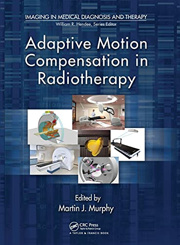 adaptive-motion-compensation-in-radiotherapy-imaging-in-medical-diagnosis-and-therapy