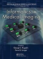 Informatics in Medical Imaging (Imaging in…