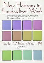 New Horizons in Standardized Work:…