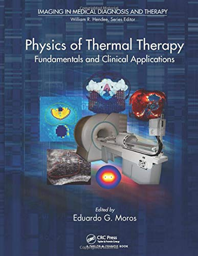 physics-of-thermal-therapy-fundamentals-and-clinical-applications-imaging-in-medical-diagnosis-and-therapy