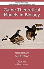 Game-Theoretical Models in Biology (Chapman…