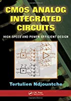 CMOS Analog Integrated Circuits: High-Speed…