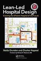 Lean-Led Hospital Design: Creating the…