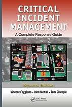Critical Incident Management: A Complete…