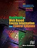 Capehart, Barney L.: Handbook of Web Based Energy Information and Control Systems