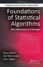 Foundations of statistical algorithms : with…