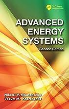 Advanced energy systems by N. V. Kharchenko