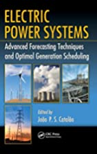 Electric Power Systems: Advanced Forecasting…