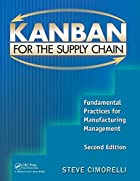 Kanban for the Supply Chain: Fundamental…