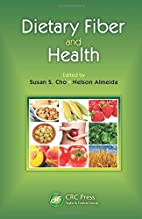 Dietary Fiber and Health by Susan Cho