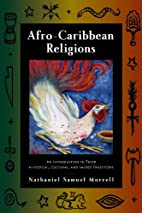 Afro-Caribbean Religions: An Introduction to…