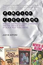 Pimping Fictions: African American Crime…