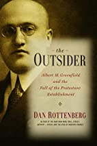 The outsider : Albert M. Greenfield and the…