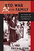 Red War on the Family: Sex, Gender, and…