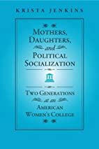 Mothers, Daughters, and Political…