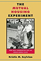 The Mutual Housing Experiment: New Deal…