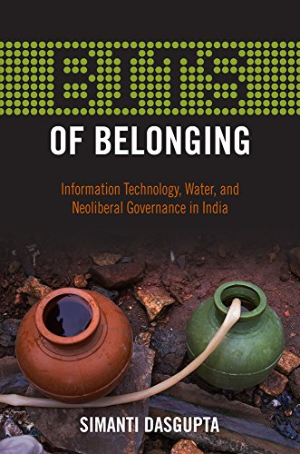bits-of-belonging-information-technology-water-and-neoliberal-governance-in-india