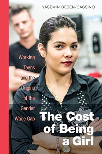 the-cost-of-being-a-girl-working-teens-and-the-origins-of-the-gender-wage-gap