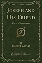 Joseph and his friend: a story of…