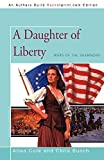 Cole, Allan: A Daughter of Liberty: Wars of the Shannons