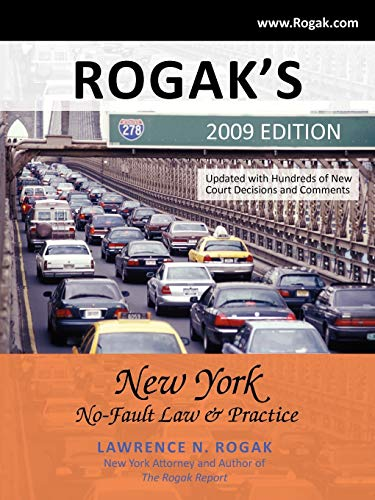 rogaks-new-york-no-fault-law-practice-2009-edition