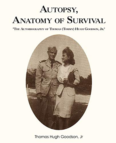 autopsy-anatomy-of-survival-the-autobiography-of-thomas-tommy-hugh-goodson-jr