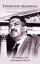 Thurgood Marshall: Perserverance for Justice…