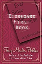 Disregard First Book by Terry Martin Hekker