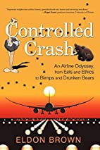 Controlled Crash: An Airline Odyssey, from…